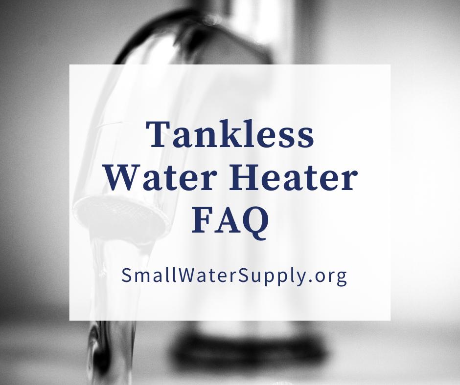 tankless water heater faq